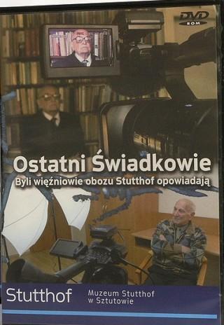 okładka Ostatni świadkowie. Byli więźniowie obozu Stutthof opowiadają (DVD)