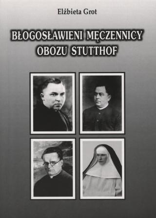 okładka Błogosławieni męczennicy obozu Stotthof